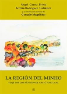 LA REGIÓN DEL MINHO - Viaje por los ríos donde nació Portugal