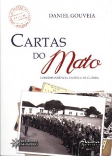 CARTAS DO MATO - Correspondência pacífica de guerra