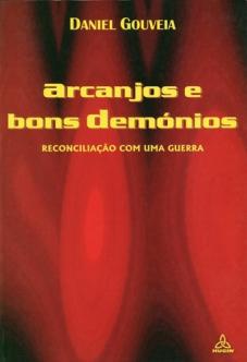 ARCANJOS E BONS DEMÓNIOS - Reconciliação com uma guerra