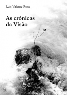 AS CRÓNICAS DA VISÃO